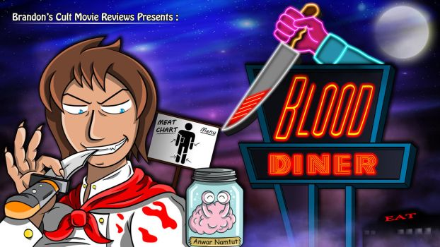 Brandons Cult Movie Reviews Presents - Blood Diner by earthbaragon