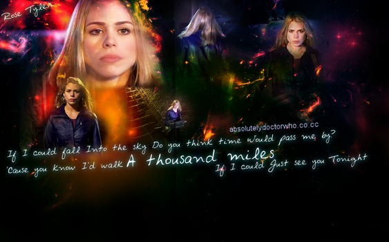 Rose Tyler A Thousand Miles by feel-inspired