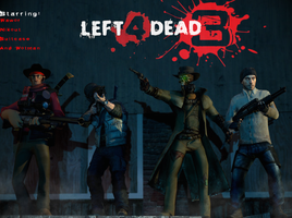 Left 4 Dead 3 by Kokyal0rd