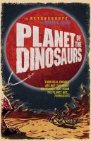 Planet of the Dinosaurs by jmringuet