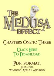 The Medusa Effect Chapters 1 - 3 by bob550