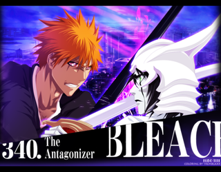 Bleach 340 - The antagonizer by RamzyKamen