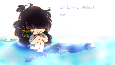 Its Lonely without you by DreamyTeamy