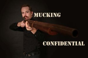 Mucking Confidential by Caen-N