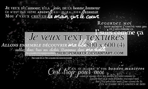 Je Veux Text Textures by TheHopeMaker