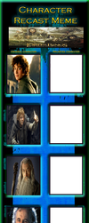 The Lord of the Rings Recast Meme Blank by Jdailey1991