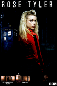 Rose Tyler - 50th Anniversary Doctor Who Poster by feel-inspired