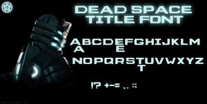 Dead Space Title Font by NickPolyarush