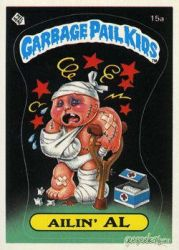 Garbage Pail Kids: Ailin' Al by TheMackOfHorror