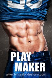 Play Maker by LynTaylor