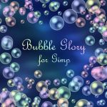 Bubble Glory Brush for GImp by Lucida