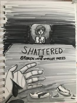shattered by oneswoodguy