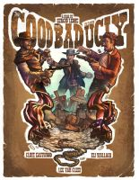 The Good The Bad and The Ugly by EuchridEucrow