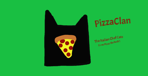 PizzaClan by MoonstarOfMoonClan10