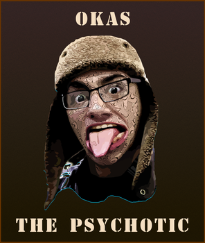 Okas The psychotic by ivankorsario