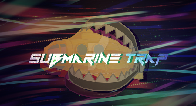 Submarine Trap Banner by Korydile