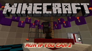 Minecraft Run if You Can 2 by newdeal666