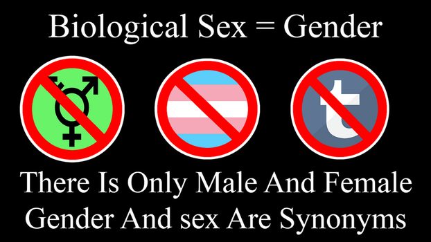 Sex = Gender by DeltaUSA