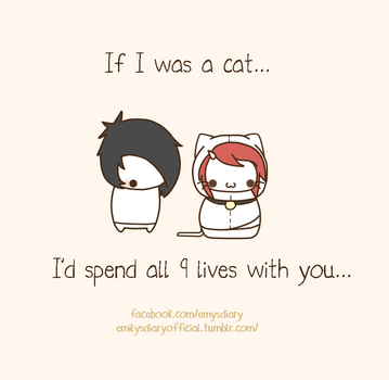 If I was a cat~ by EmilysDiary