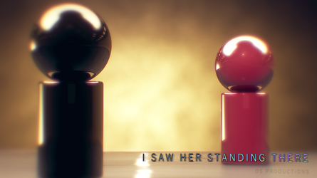 I saw her standing there by DS-Productions2