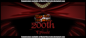 AT4W: 200th Episode by DrCrafty