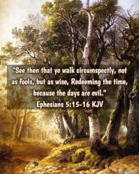 Ephesians 5:15-16 by mvcquotes