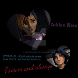 Ezrabine: Forever And Always by SabineWren