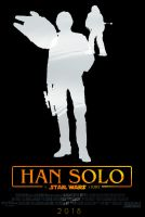 HAN SOLO: A STAR WARS STORY Movie Poster (FM) by TheDarkRinnegan