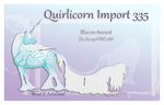 Semi Custom Quirlicorn Import 335 by Astralseed