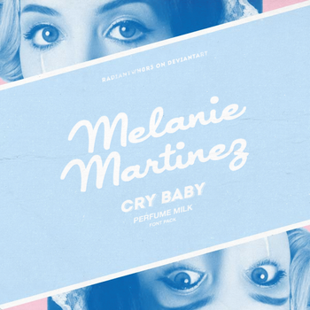Cry Baby Milk / Font Pack by RADIANTWH0R3