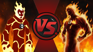 CFC|Heatblast vs. Human Torch by Vex2001