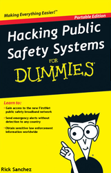 Hacking Public Safety Systems for Dummies by dev-catscratch