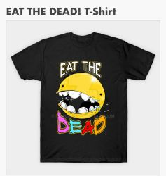 EAT THE DEAD! by FWACATA