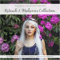 Retouch and Makeover Collection - 60 Actions by Whimsical-Dreams