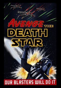 Avenge the Death Star! by wingsofwrath