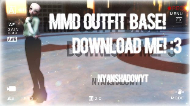 -MMD Outfit Base #1- DOWNLOAD! by NyanShadowYT