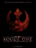 Star Wars Rogue One [Fan-Poster #2] by Redberry5291