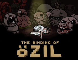 The Binding of Oezil by chuckflysh