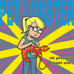 MOTHER FSKING PET LOBSTAH by AquaticFishy