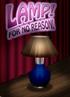 LAMP for no reason by backflip540