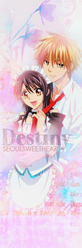Kaichou wa Maid Sama T-Based Edit -  Destiny by SeoulSweetheart