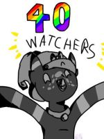 Heckn' 40 watchers  by cocofur16