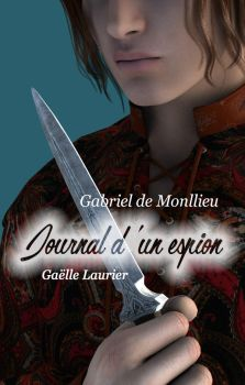 Journal d'un espion Tome 3 by GaelleLaurier