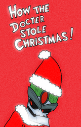 How the Doctor Stole Christmas by Sweetgirl333