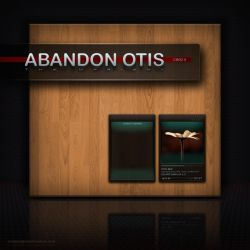 Abandon Otis -ThaUpright- by OtisBee