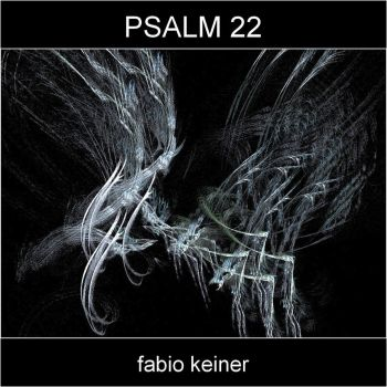 Psalm 22 by FabioKeiner