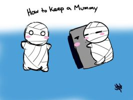 How to keep a mummy part 1 by AznFlesh