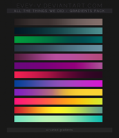 Gradients Pack #5 - All The Things We Did by Evey-V