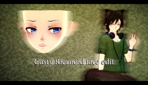 Casty Riernoid face edit DL! by Ringoto-kun