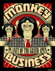 Planet of the greed apes by roberlan